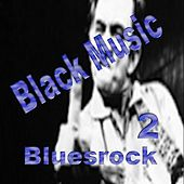 Play & Download Bluesrock 2 by Various Artists | Napster