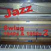Swing 1940s & 1950s 2 by Various Artists