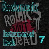 Play & Download Instrumental Rock 7 by Various Artists | Napster