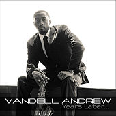 Play & Download Years Later... by Vandell Andrew | Napster