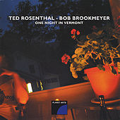One Night in Vermont by Ted Rosenthal