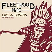 Play & Download Live In Boston: Volume One by Fleetwood Mac | Napster