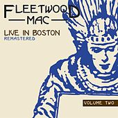 Play & Download Live In Boston: Volume Two by Fleetwood Mac | Napster