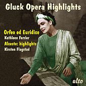 Gluck Opera Highlights - Orfeo Ed Euridice (Abridged) & Alceste (Selections) by Various Artists