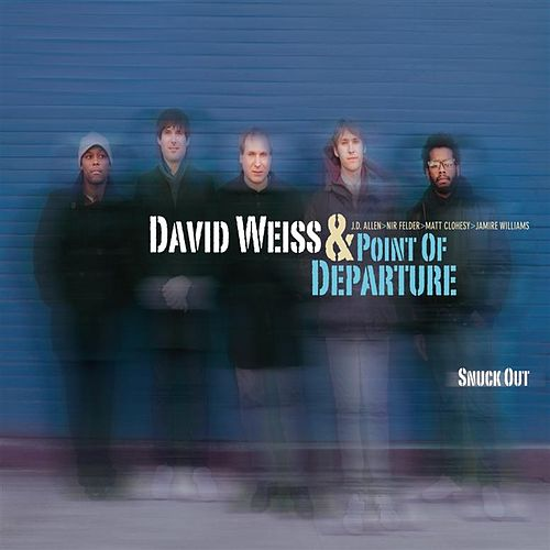 Play & Download Snuck Out by David Weiss | Napster