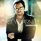 Coming Alive by Casey Darnell