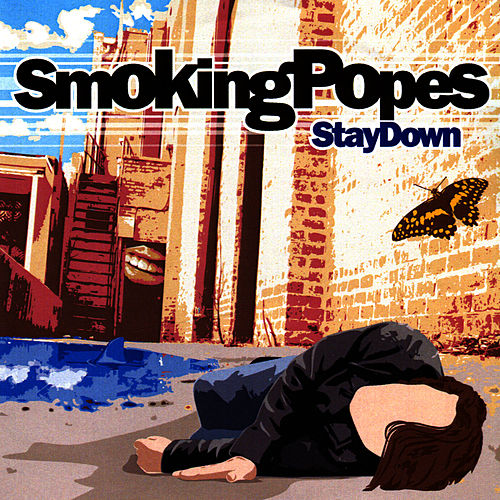 Play & Download Stay Down by The Smoking Popes | Napster