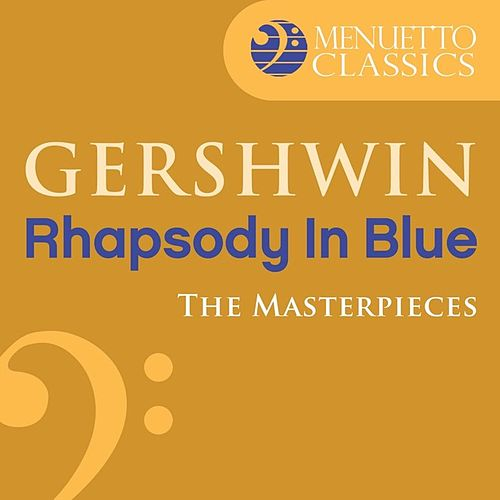 Play & Download The Masterpieces - Gershwin: Rhapsody in Blue by Saint Louis Symphony Orchestra | Napster