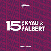 Play & Download 15 Years - Part Two by Kyau & Albert | Napster