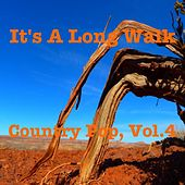 It's a long Walk - Country Pop Vol. 4 von Various Artists