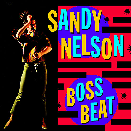 Play & Download Boss Beat by Sandy Nelson | Napster