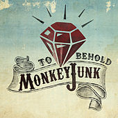 Play & Download To Behold by MonkeyJunk | Napster
