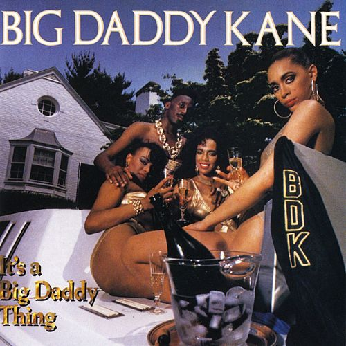Play & Download It's A Big Daddy Thing by Big Daddy Kane | Napster