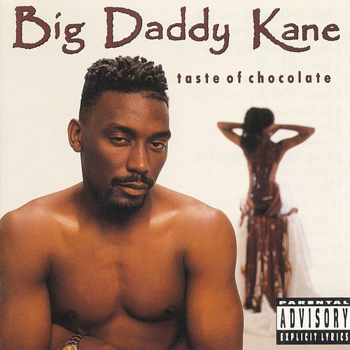 Taste Of Chocolate by Big Daddy Kane