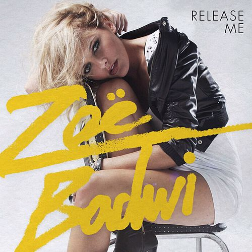Play & Download Release Me by Zoe Badwi | Napster