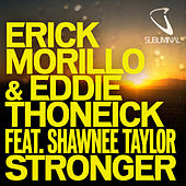 Play & Download Stronger by Erick Morillo | Napster