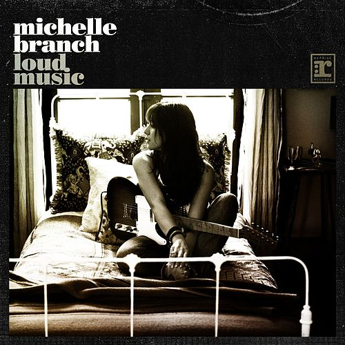 Play & Download Loud Music by Michelle Branch | Napster