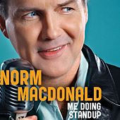 Play & Download Me Doing Standup by Norm MacDonald | Napster