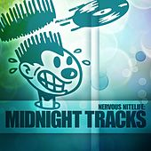 Nervous Nitelife: Midnight Tracks by Various Artists