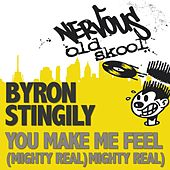 You Make Me Feel Mighty Real by Byron Stingily