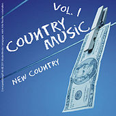 Country Music - New Country Vol. 1 by Various Artists