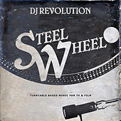 Play & Download Steel Wheel by DJ Revolution | Napster