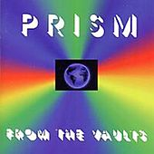 Play & Download From the Vaults by Prism | Napster