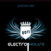 Electro House 2011 Chapter One by Various Artists