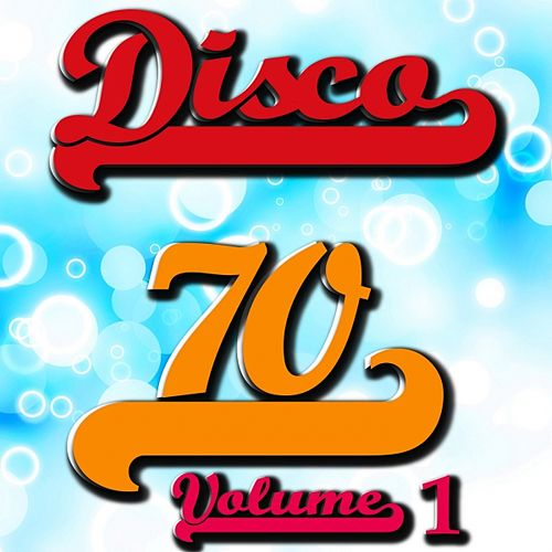 Disco 70 Collection, Vol. 1 by Disco Fever