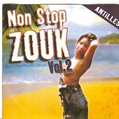 Non Stop Zouk, Vol. 2 (Antilles) by Various Artists