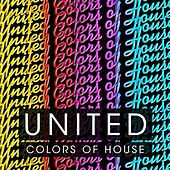 United Colors of House, Vol. 3 by Various Artists