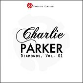 Play & Download Diamonds, Vol. 1 by Charlie Parker | Napster