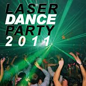 Play & Download Laser Dance Party 2011 by Various Artists | Napster