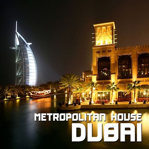 Dubai - Metropolitan House by Various Artists