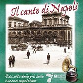 Play & Download Il canto di Napoli, Vol. 7 by Various Artists | Napster