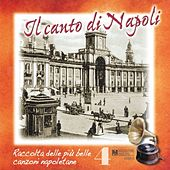 Play & Download Il canto di Napoli, Vol. 4 by Various Artists | Napster