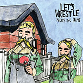 Play & Download Nursing Home by Let's Wrestle | Napster