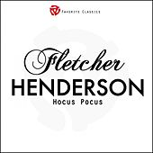 Play & Download Hocus Pocus by Fletcher Henderson | Napster