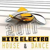 Hits Electro House & Dance 2011 by Various Artists