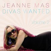 Play & Download Divas Wanted, Vol. 2 by Jeanne Mas | Napster