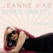Divas Wanted, Vol. 2 by Jeanne Mas