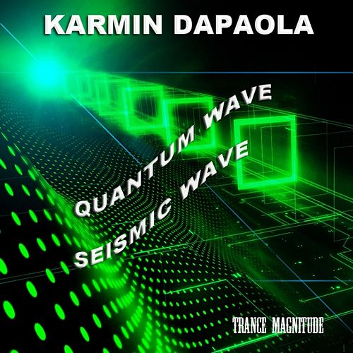 Play & Download Trance Magnitude by Karmin Dapaola | Napster