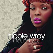 Play & Download I Found You by Nicole Wray | Napster