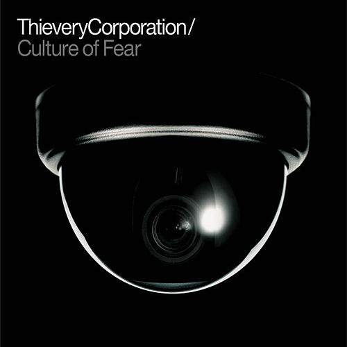 Play & Download Culture of Fear by Thievery Corporation | Napster