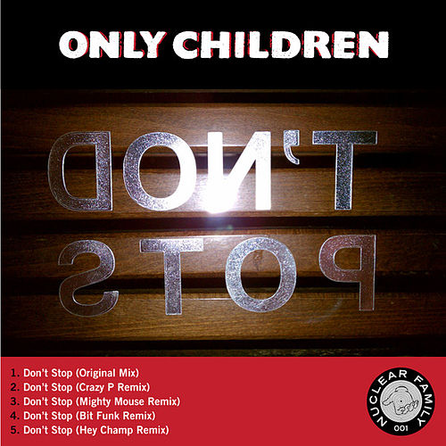 Play & Download Don't Stop Single by The Only Children | Napster