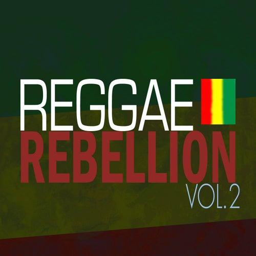 Reggae Rebellion Vol 2 by Various Artists
