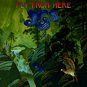 Play & Download Fly From Here by Yes | Napster