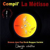 Play & Download Compilation la métisse 2008 by Various Artists | Napster
