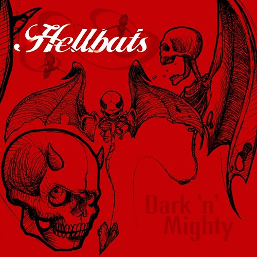 Play & Download Dark'n'Mighty by Hellbats | Napster
