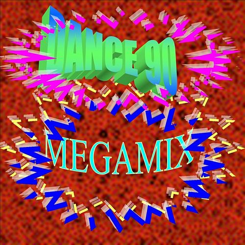 Dance 90 Megamix by Various Artists